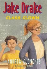 Jake Drake Class Clown JA : Class Clown - Clements Andrew