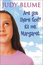 Are You There God? It's Me Margaret - Judy Blume