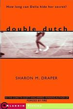 Double Dutch - Sharon M. Draper