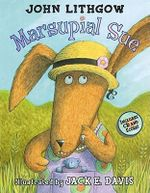 Marsupial Sue : Paperback + CD with Score - John Lithgow