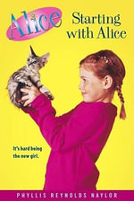 Starting With Alice : Alice (Paperback) - Phyllis Reynolds Naylor