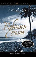 Robinson Crusoe : Aladdin Classics - Daniel Defoe