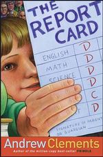 The Report Card - Andrew Clements