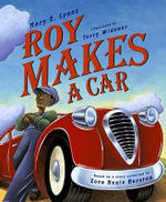 Roy Makes a Car - Mary E Lyons