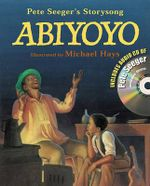 Abiyoyo : Based on a South African Lullaby and Folk Story - Pete Seeger