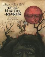 Edgar Allen Poe's : Tales of Mystery and Madness - Edgar Allan Poe