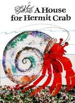 A House for Hermit Crab : World of Eric Carle - Eric Carle