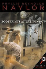 Footprints at the Window - Phyllis Reynolds Naylor