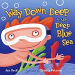 Way Down Deep in the Deep Blue Sea - Jan Peck