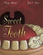 Sweet Tooth - Margie Palatini