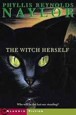 The Witch Herself - Phyllis Reynolds Naylor