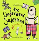 The Underwear Salesman : And Other Jobs for Better or Verse - J Patrick Lewis