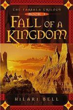 Fall of a Kingdom : Farsala Trilogy (Paperback) - Hilari Bell