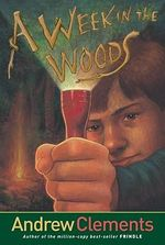 Week in the Woods - Andrew Clements