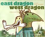 East Dragon, West Dragon - Robyn Eversole
