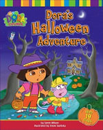 Dora's Halloween Adventure : Dora the Explorer - Sarah Willson