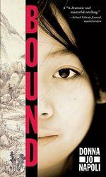 Bound - Professor of Linguistics Donna Jo Napoli