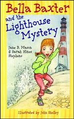Bella Baxter and the Lighthouse Mystery : Dead Man's Best Friend - Jane B. Mason