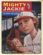 Mighty Jackie : The Strike-Out Queen - Marissa Moss