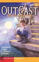 The Un-Magician : Outcast (Aladdin Paperback) - Christopher Golden