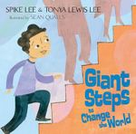 Giant Steps to Change the World - Spike Lee