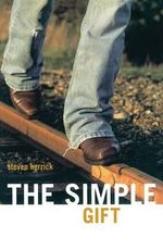 The Simple Gift : NN - Steven Herrick