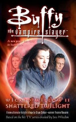 Buffy Vampire Slayer Shattered : Buffy the Vampire Slayer (Simon Spotlight) - Yvonne Navarro