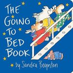 The Going to Bed Book : (Lap-Size Edition) - Sandra Boynton