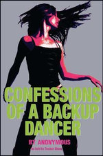 Confessions of a Backup Dancer : Meditations - Tucker Shaw