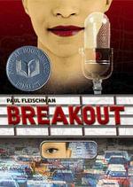 Breakout - Paul Fleischman