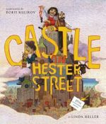 The Castle on Hester Street - Linda Heller