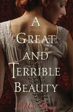 A Great and Terrible Beauty : Book 2 of 3 a supernatural historical drama - Libba Bray