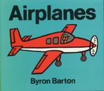 Airplanes - Byron Barton