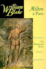 The Illuminated Books of William Blake : Milton - A Poem v. 5 - William Blake