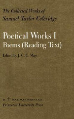 The Collected Works of Samuel Taylor Coleridge : Poetical Works v. 16 - Samuel Taylor Coleridge