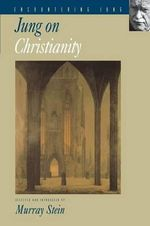 Jung on Christianity : (Supplementary Volume A of the Collected Works of ... - C. G. Jung