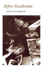 Before Recollection : Princeton Series of Contemporary Poets (Paperback) - Ann Lauterbach