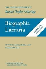 The Collected Works of Samuel Taylor Coleridge : Biographia Literaria v. 7 - Samuel Taylor Coleridge