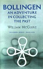 Bollingen: With a New Preface : An Adventure in Collecting the Past - William McGuire