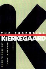 The Essential Kierkegaard - Soren Kierkegaard