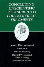 Kierkegaard's Writings : Concluding Unscientific Postscript to
