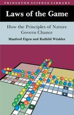 Laws of the Game : How the Principles of Nature Govern Chance - Manfred Eigen