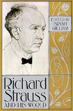 Richard Strauss and His World : The Bard Music Festival