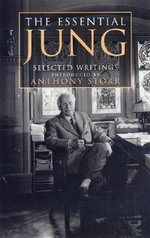 The Essential Jung : Selected Writings - C. G. Jung