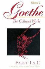Goethe : Faust Parts I and II v. 2 - Johann Wolfgang von Goethe
