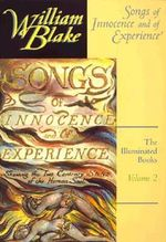 The Illuminated Books of William Blake : Songs of Innocence and of Experience v. 2 - William Blake