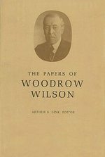 The Papers of Woodrow Wilson : 1894-1896 v. 9 - Woodrow Wilson