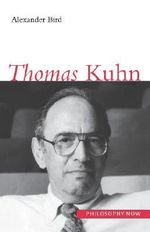 Thomas Kuhn - Alexander Bird