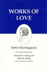 Works of Love : XVI Works of Love - Soren Kierkegaard