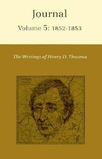 The Writings of Henry David Thoreau: 1852-1853 v. 5 : Journal - Henry David Thoreau